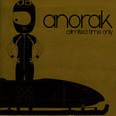 A Limited Time Only by Anorak