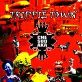 Trippie Town de Che Sudaka