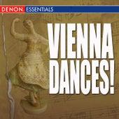 Vienna Dances! by Vienna State Opera Orchestra