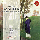 Mahler: Symphony No. 10 by David Zinman