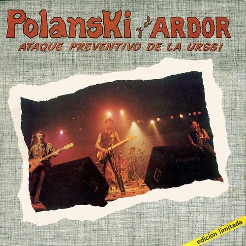 Ataque Preventivo De La U R S S Single De Polanski Y El Ardor
