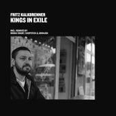 Kings In Exile von Fritz Kalkbrenner