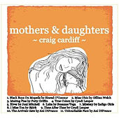 Mothers & Daughters by Craig Cardiff