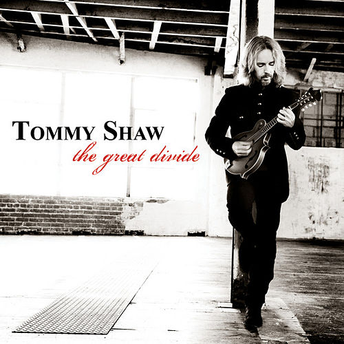 The Great Divide by Tommy Shaw