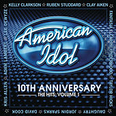 10th Anniversary - The Hits - Volume 1 de American Idol
