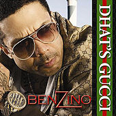 Dhat's Gucci by Benzino