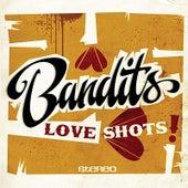 Love Shots de The Bandits