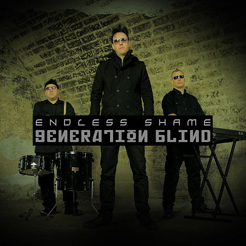 Generation Blind by Endless Shame