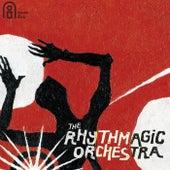 The Rhythmagic Orchestra by The Rhythmagic Orchestra