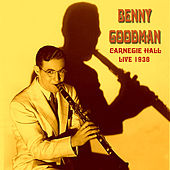 Live at the Carnegie Hall 1938 de Benny Goodman