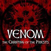 The Chanting of the Priests by Venom