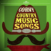 Corny Country Music Songs de Various Artists