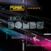 Robbie Rivera Presents Juicy Bombs de Various Artists