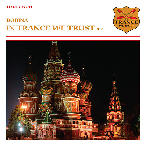 In Trance We Trust 017 by Various Artists