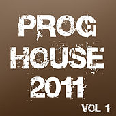 Proghouse 2011, Vol. 1 von Various Artists