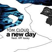 A New Day de Tom Cloud