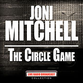 The Circle Game (Live) de Joni Mitchell