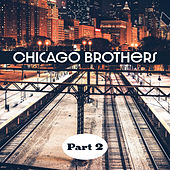 Chicago Brothers Part 2 de Various Artists