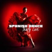 Spanish Dance – Truly Love de Various Artists