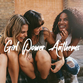 Girl Power Anthems von Various Artists