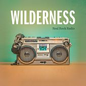 Real Rock Radio by Wilderness