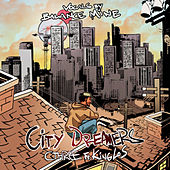 City Dreamers by Cthree