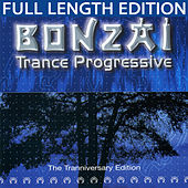 Bonzai Trance Progressive - The Tranniversary Edition de Various Artists
