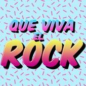 Que Viva el Rock de Various Artists