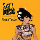 Where Is the Love de Sasha Dobson