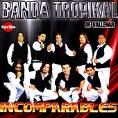 Incomparables van La Banda Tropikal de Vallenar