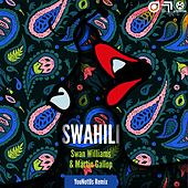 Swahili (YouNotUs Remix) von Swan Williams