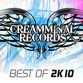 Creamminal Records - Best Of 2k10 de Various Artists