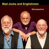 Retrospective by Mad Jocks and Englishmen