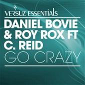 Go Crazy by Daniel Bovy