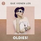 Que vienen los Oldies! de Various Artists