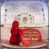 Eyes over India, Vol. 1: Ecstasy de Habib Khan