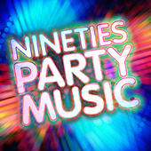 Nineties Party Music di Various Artists