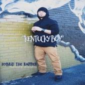 Kentucky Boy by Hybrid the Rapper