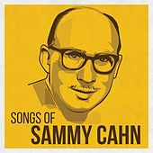 Songs of Sammy Cahn de Various Artists