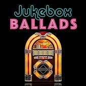 Jukebox Ballads de Various Artists
