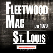 St Louis Live 1979 (Live) de Fleetwood Mac