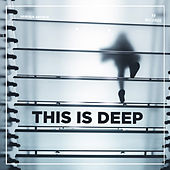 This Is Deep von Various Artists