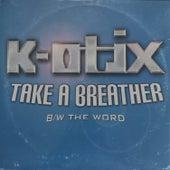 Take A Breather de K-Otix