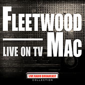 Live On TV (Live) de Fleetwood Mac