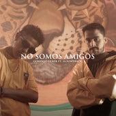No Somos Amigos by Gonzalo Genek