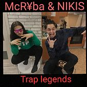 Trap Legends by McR¥ba