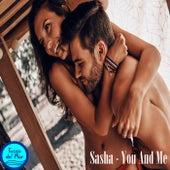You And Me by Sasha