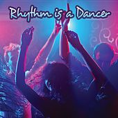 Rhythm Is a Dancer by Various Artists