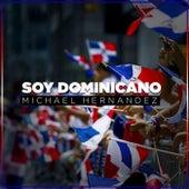 Soy Dominicano de Michael Hernandez