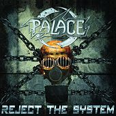 Reject the System by Palace